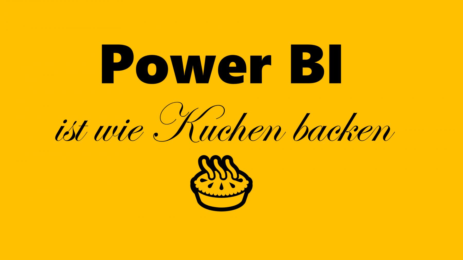 Power-BI-Kuchen-backen-01
